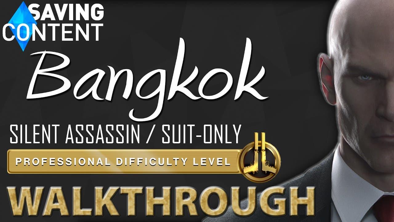 hitman walkthrough bangkok silen