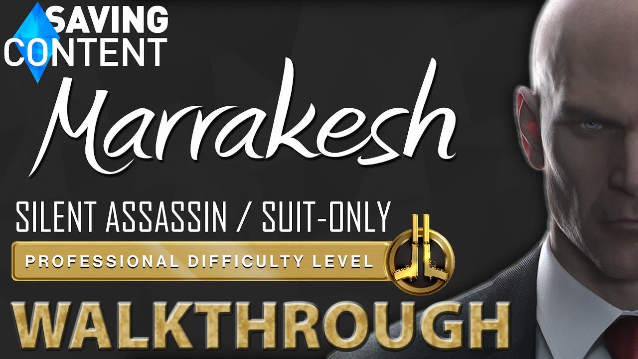 hitman walkthrough marrakesh sil