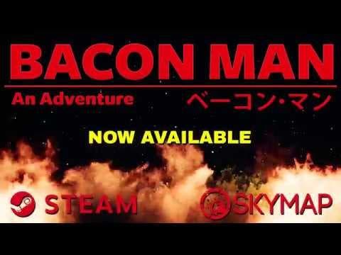 bacon man an adventure from skym