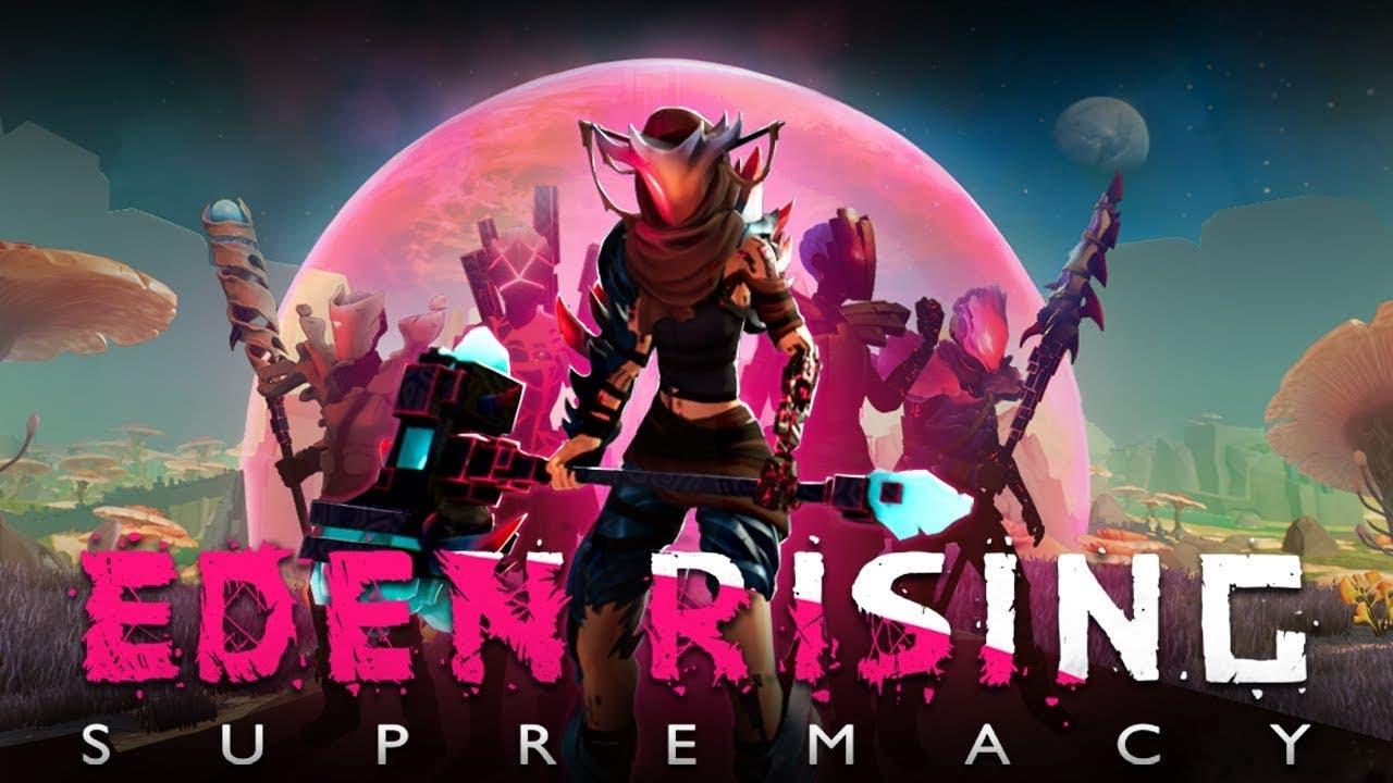 eden rising supremacy announced