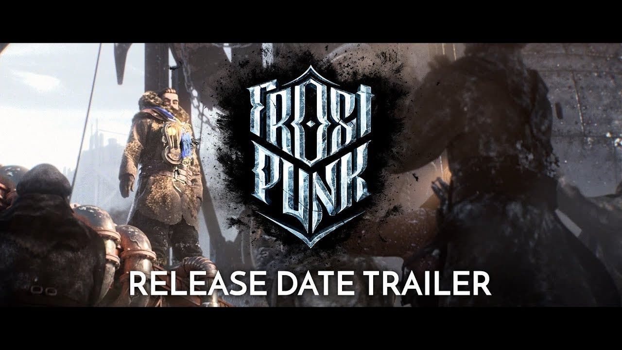 frostpunk gets a release date of