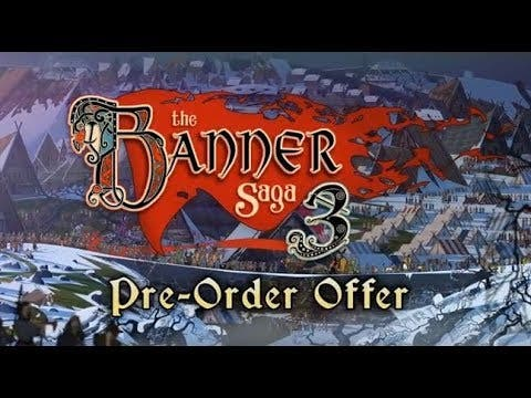 banner saga 3 now available for
