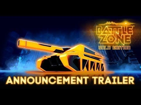 battlezone gold edition coming t
