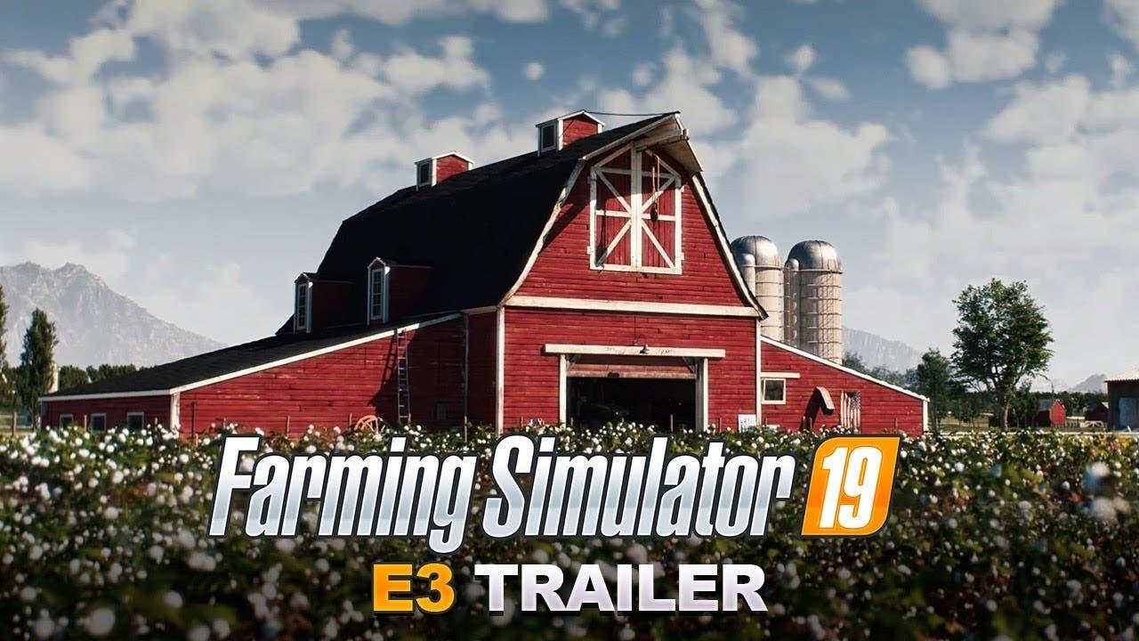 e3 2018 farming simulator 19 cle
