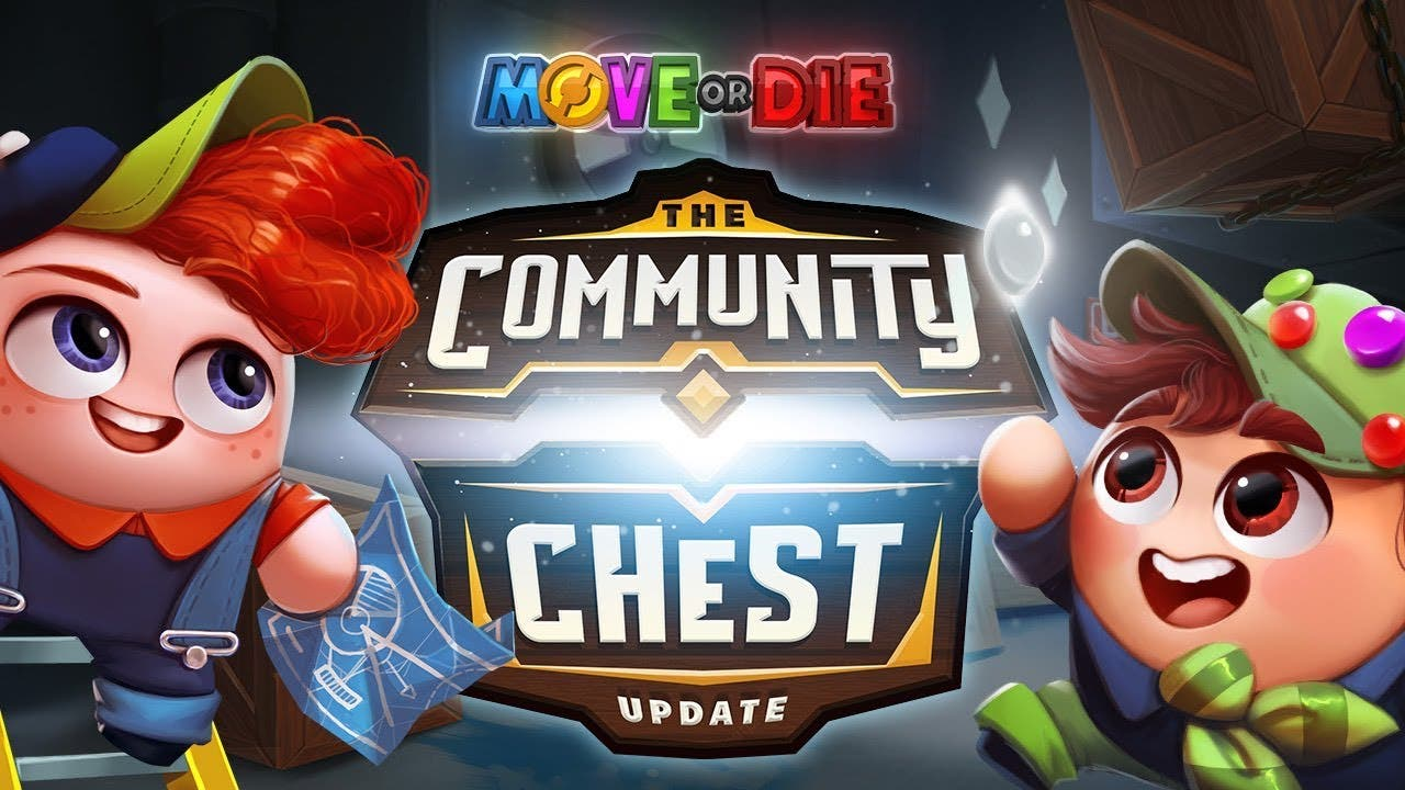 move or dies community chest upd