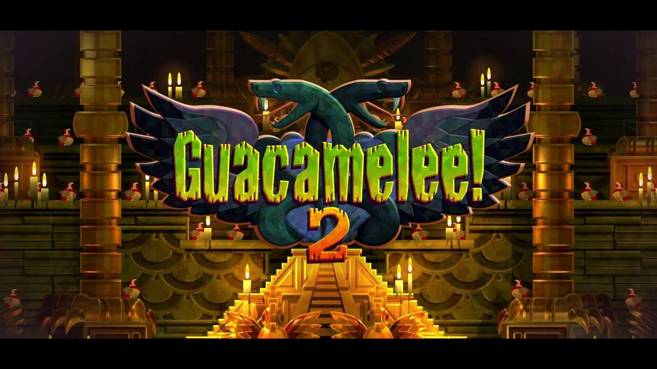 guacamelee 2 gets a release date