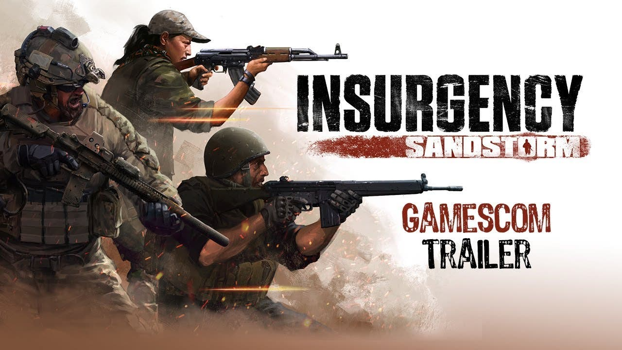 insurgency sandstorm gamescom tr