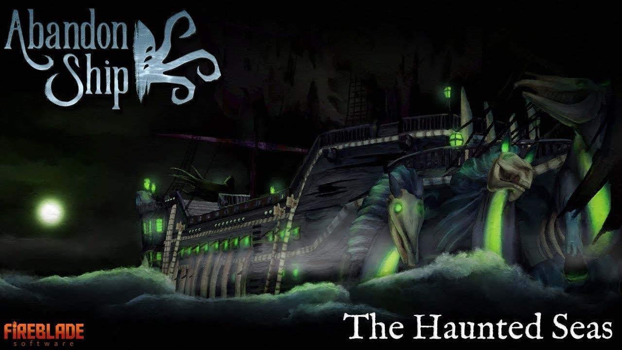 abandon ship unleashes the haunt