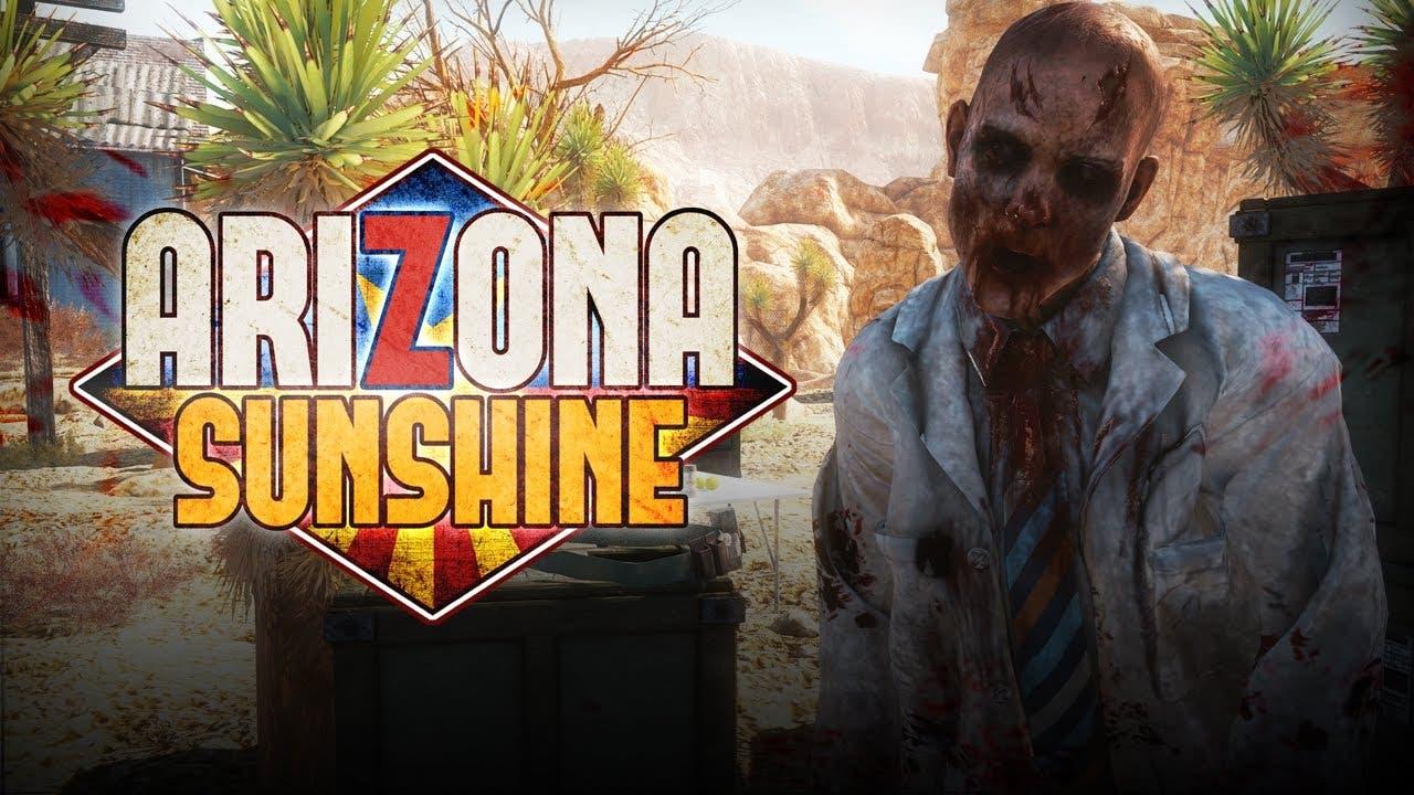 arizona sunshine is now availabl
