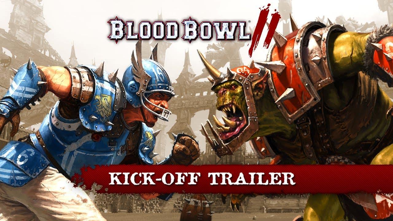 blood bowl ii kick off trailer
