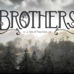 brothers a tale of two sons anno