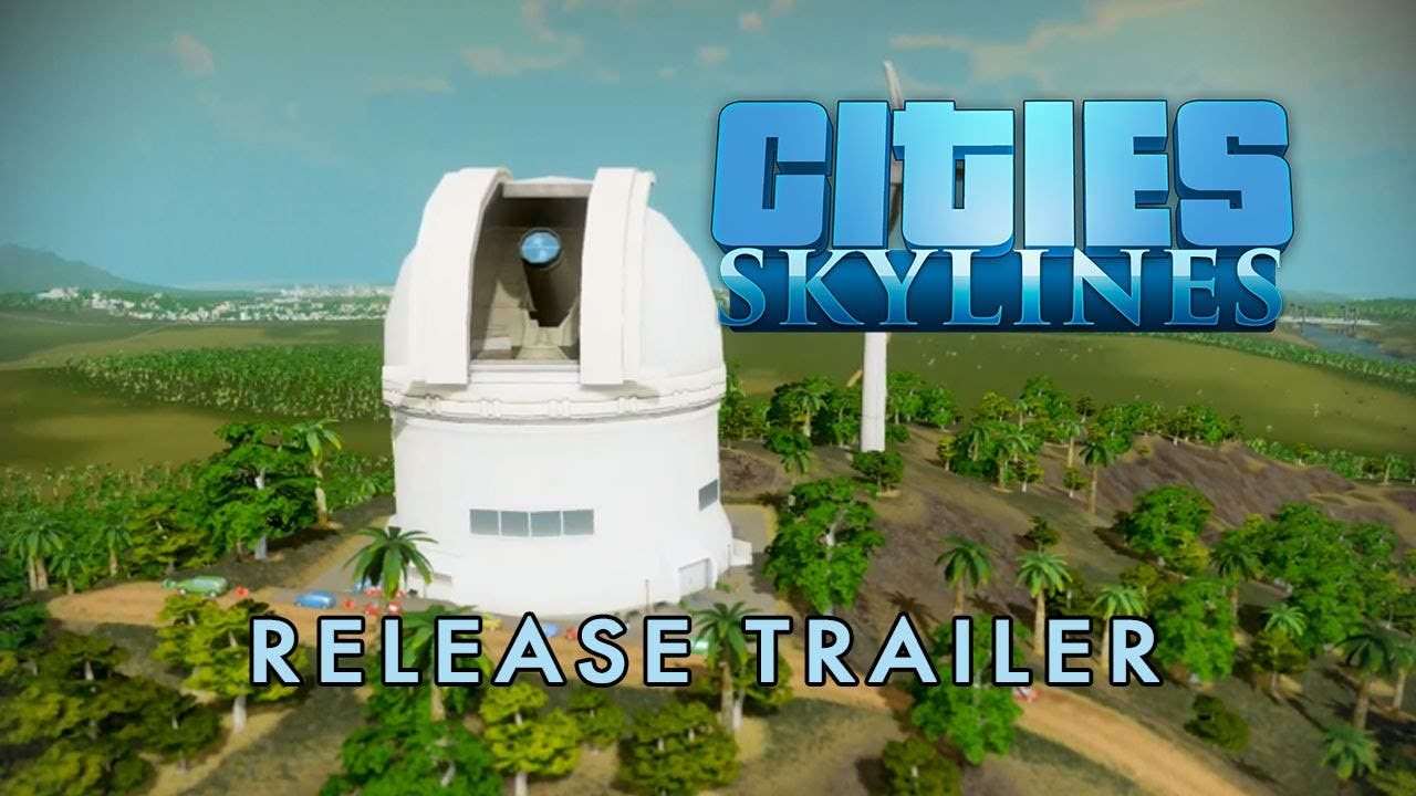 cities skylines is now available 1