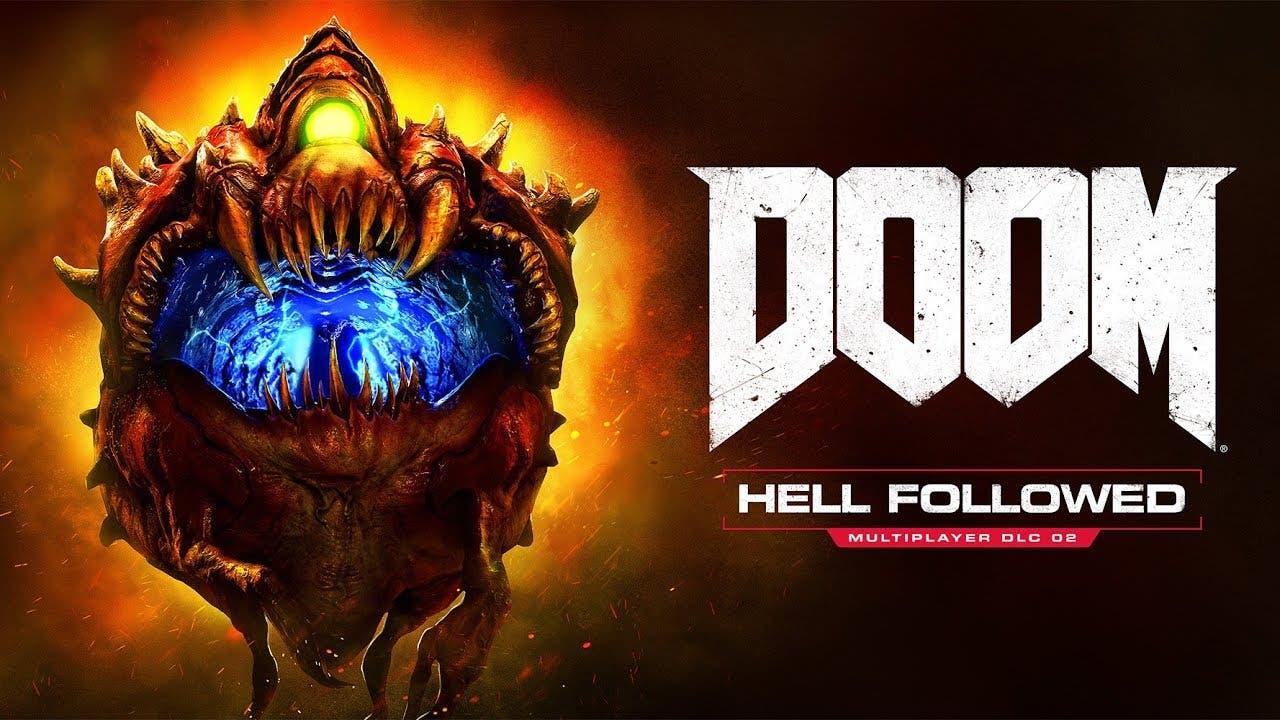 dooms latest dlc hell followed i