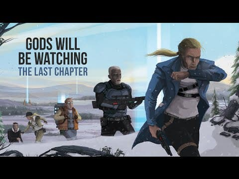 gods will be watching updates wi