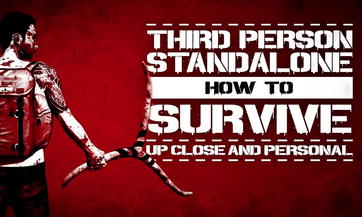 how to survive gets a third pers