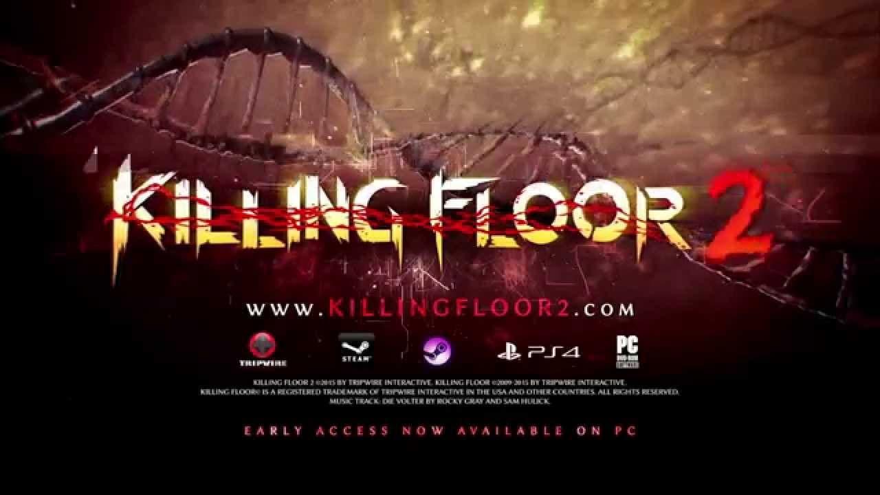 killing floor 2 explodes onto st