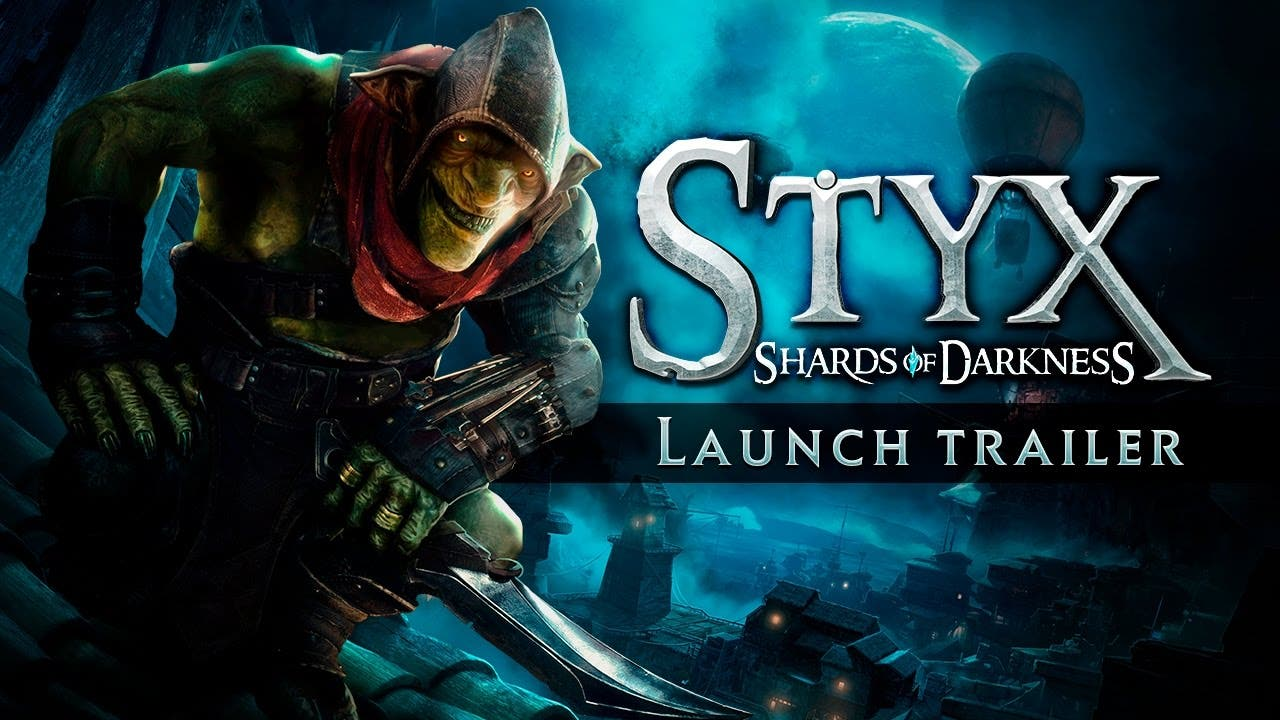 styx shards of darkness launch t
