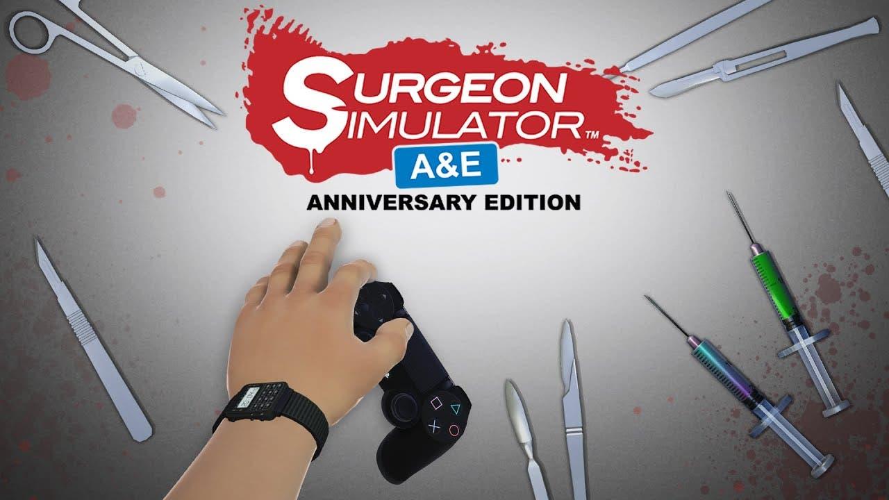 surgeon simulator anniversary ed