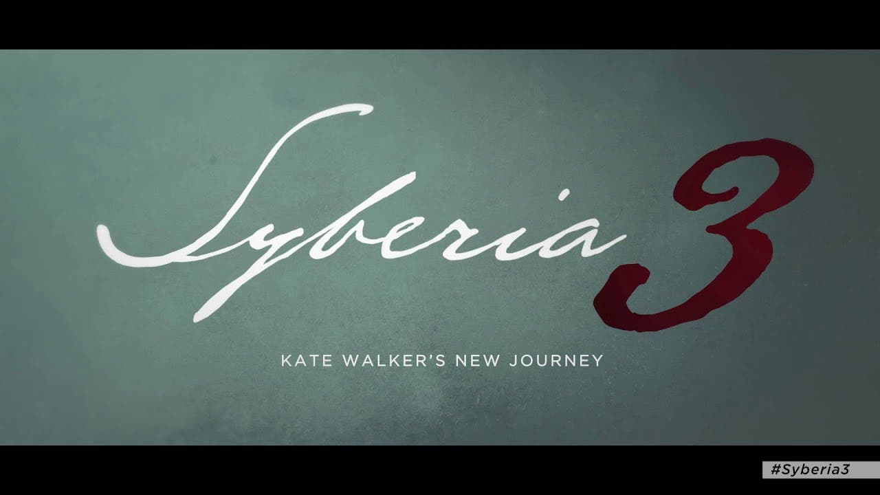 syberia 3 to release onto pc and