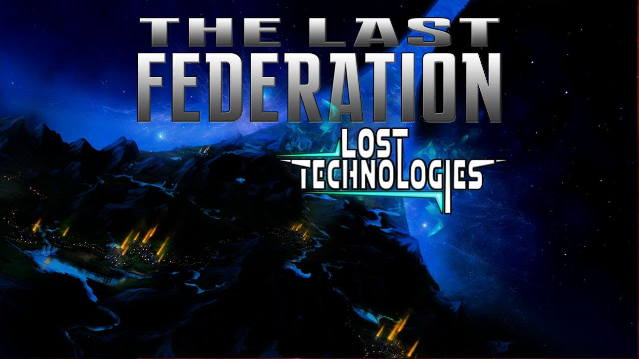 the last federation the lost tec