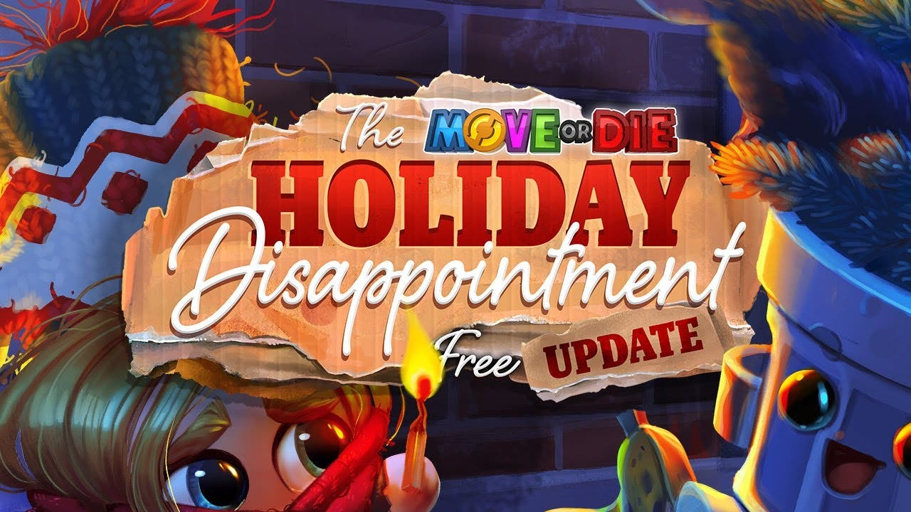 move or dies holiday disappointm