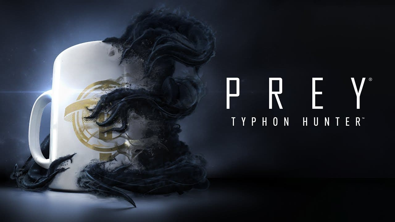 prey typhon hunter is the final