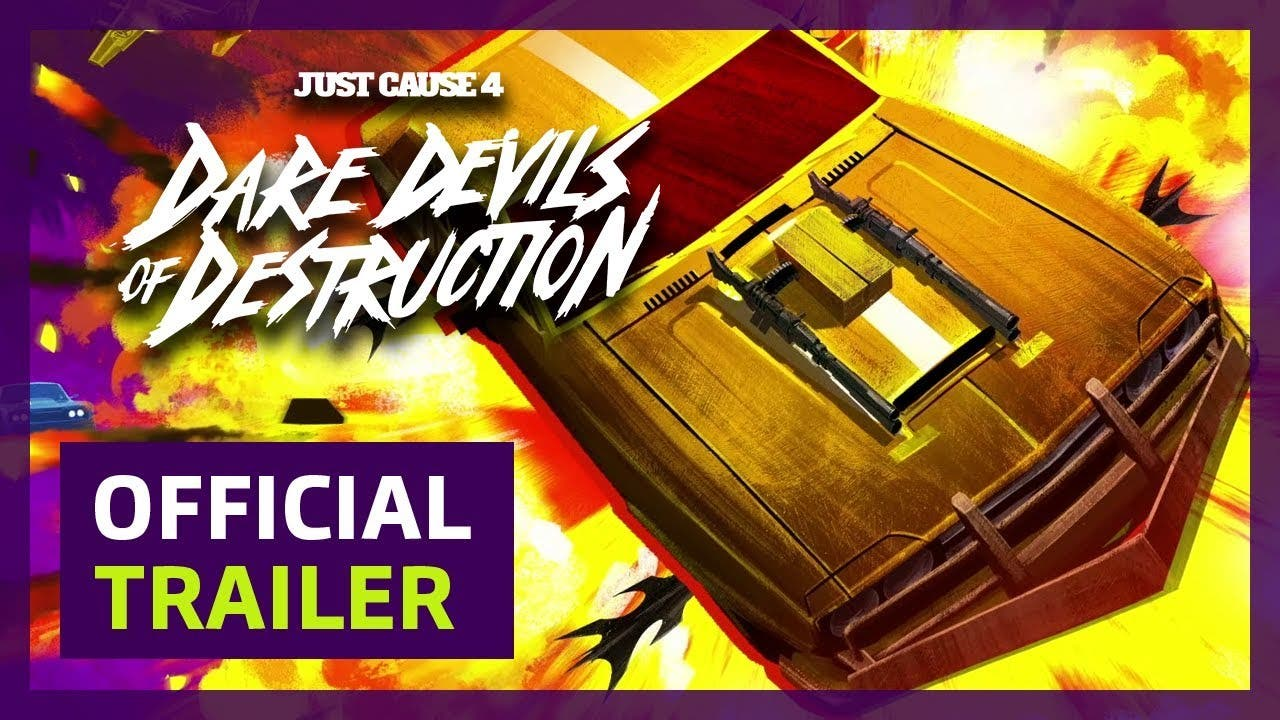 just cause 4s first dlc dare dev