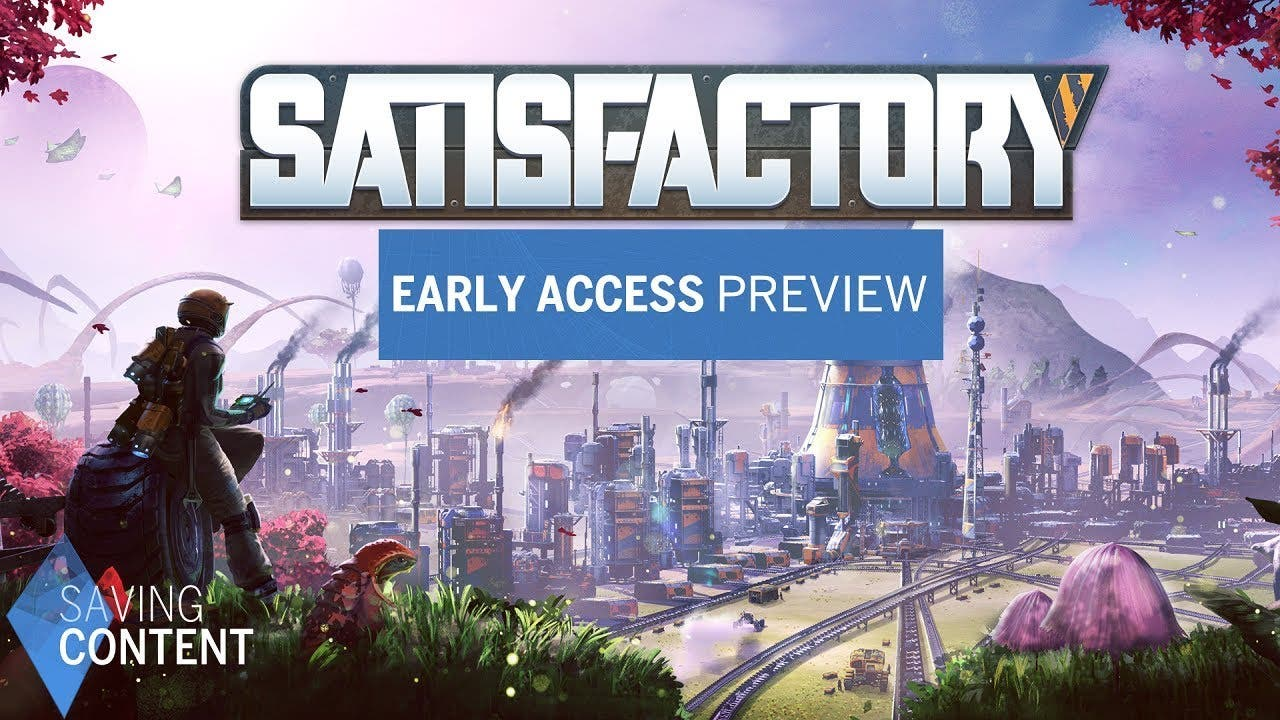 satisfactory early access previe