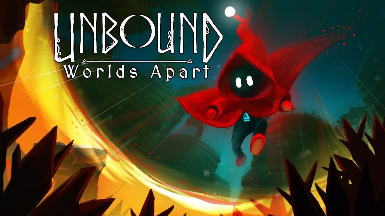 unbound worlds apart is a new pu