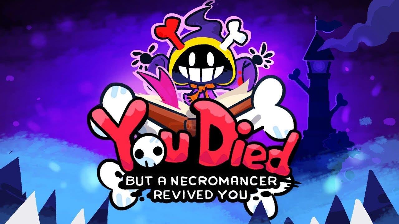 you died but a necromancer reviv