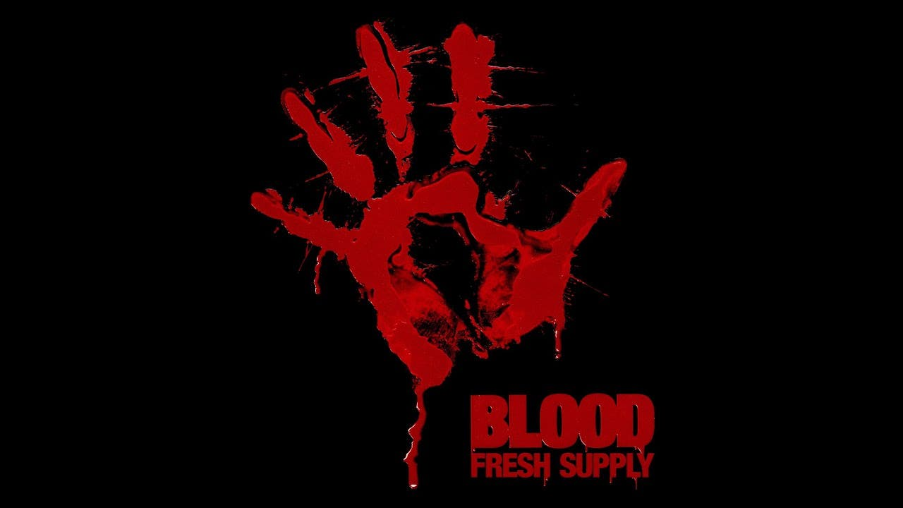 blood fresh supply sees the orig