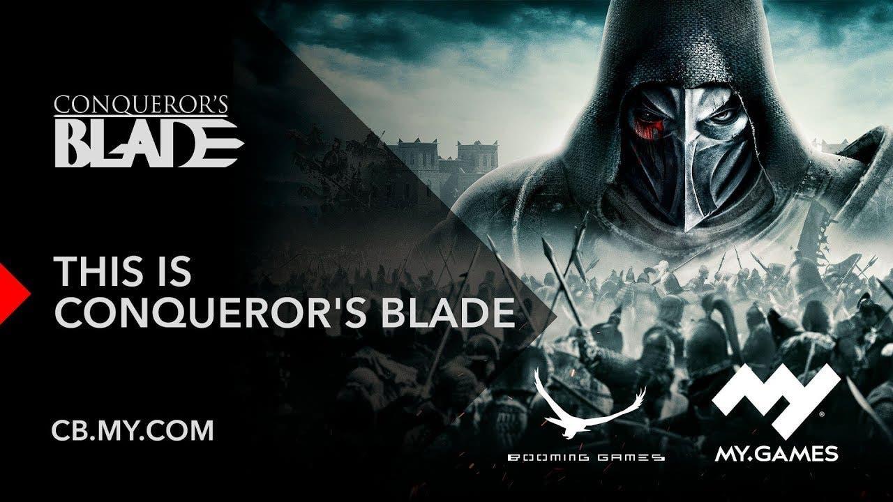 conquerors blade releases into o