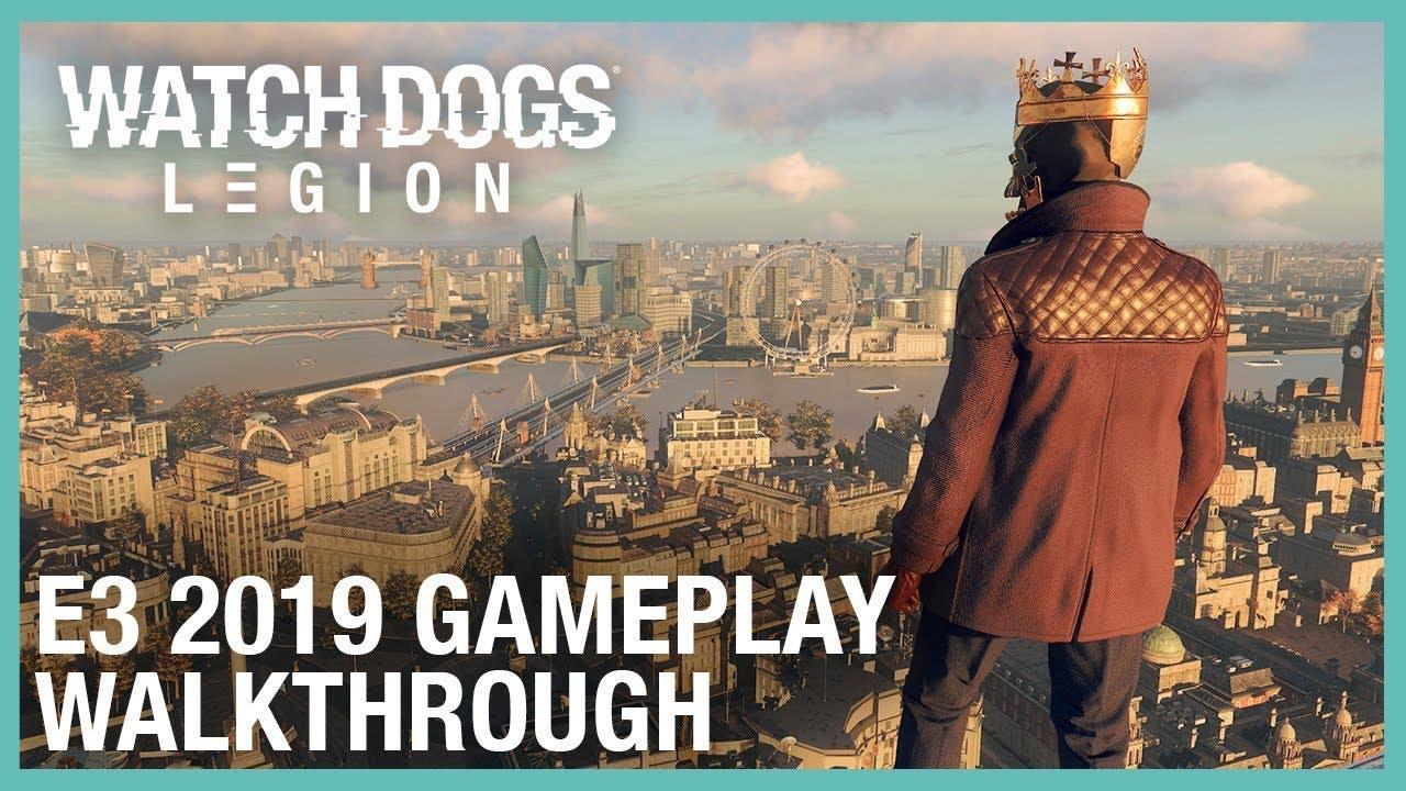 e3 2019 watch dogs legion reveal
