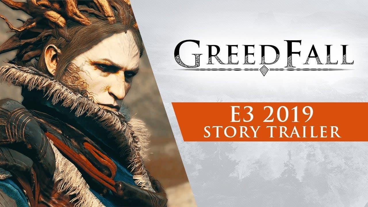 greedfall story trailer drops ah