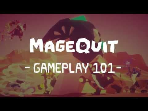 magequit teaches gameplay 101 in