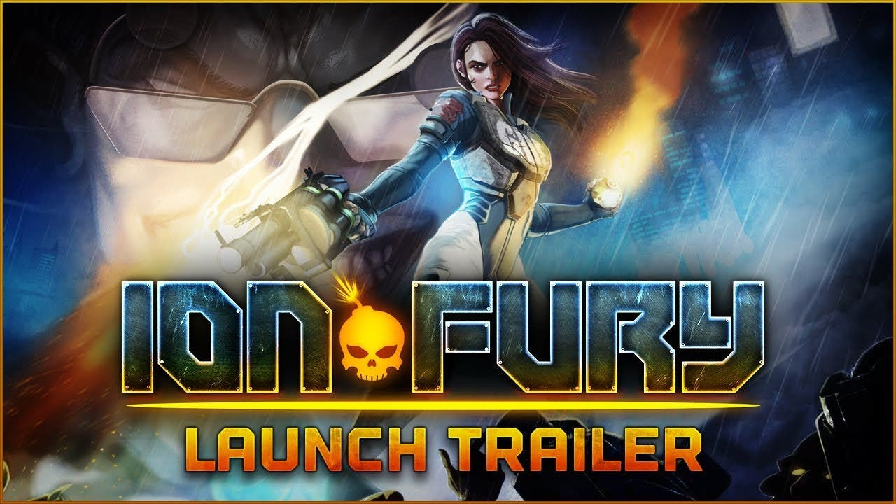 ion fury releases in full today