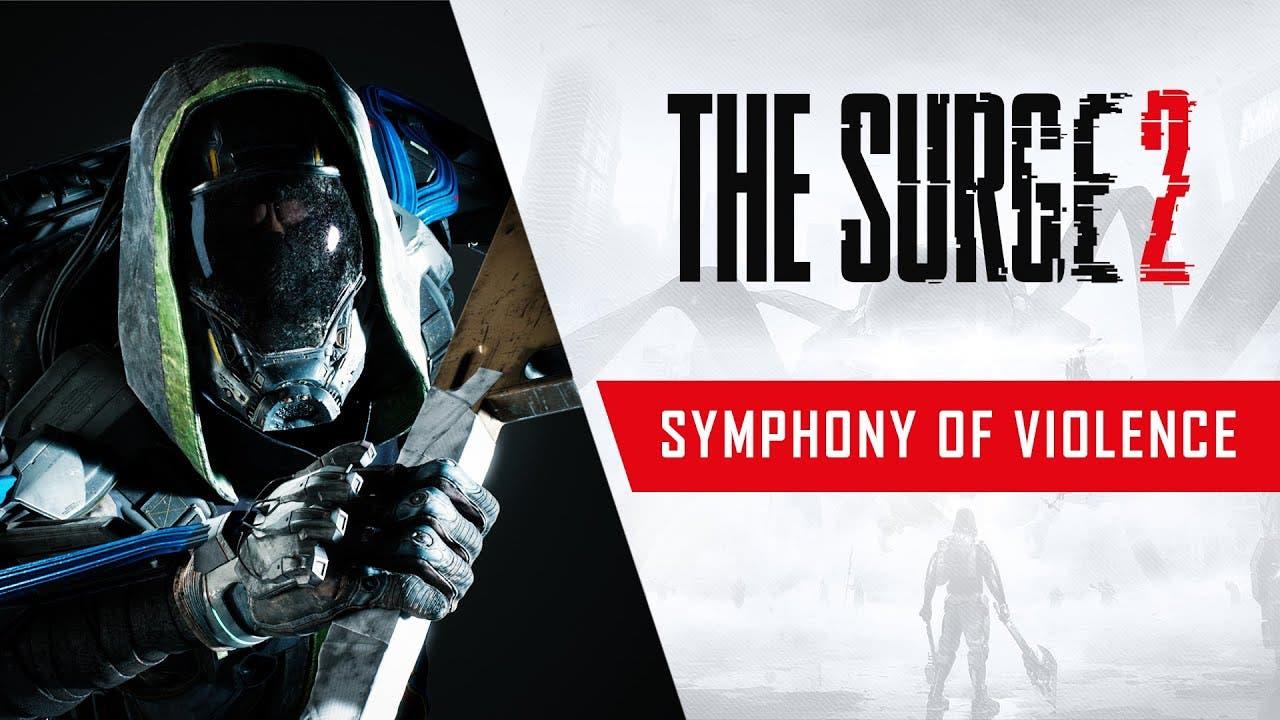 the surge 2 symphony of violence