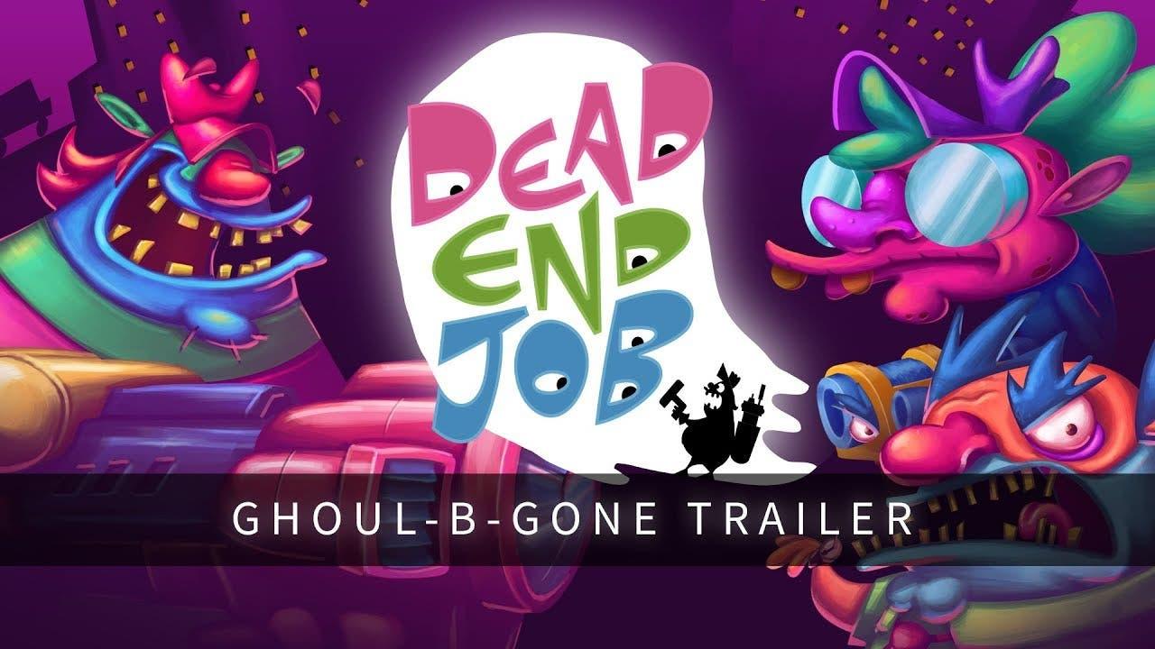 dead end job where bustin makes