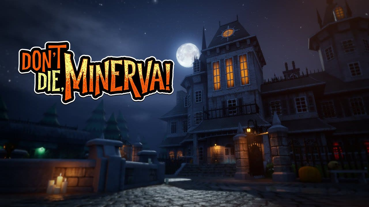 dont die minerva announced this