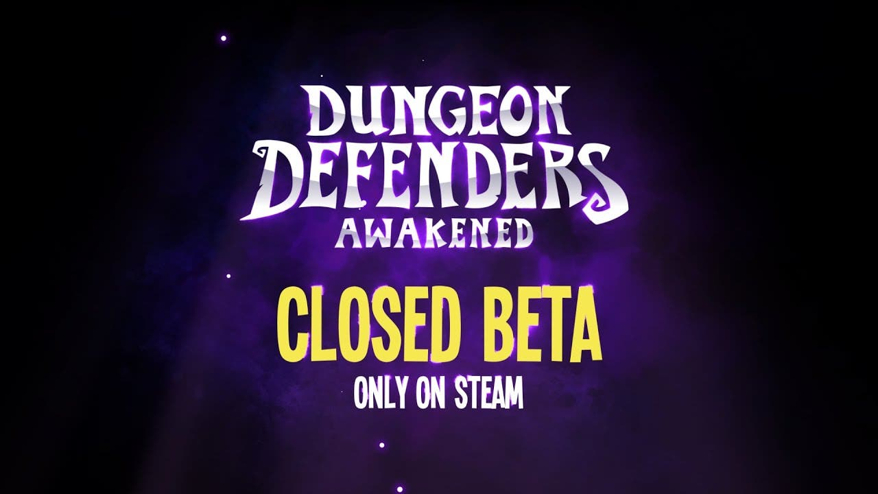dungeon defenders awakened annou