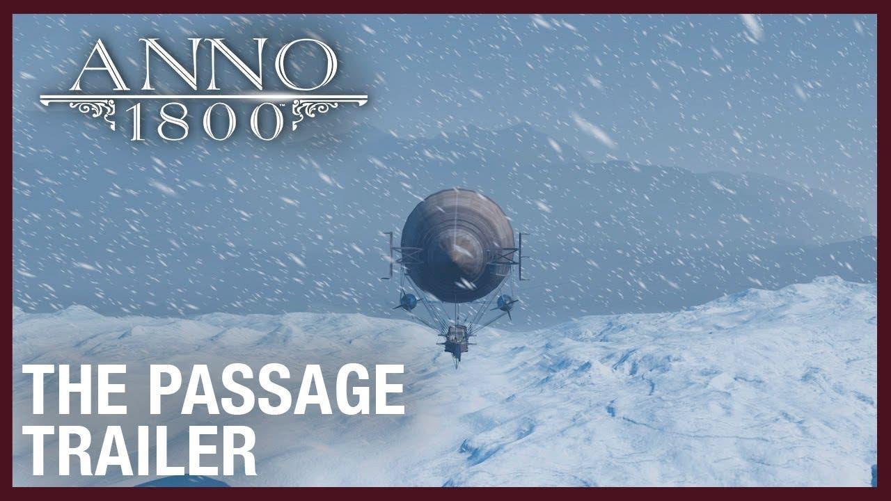 anno 1800 takes the passage into