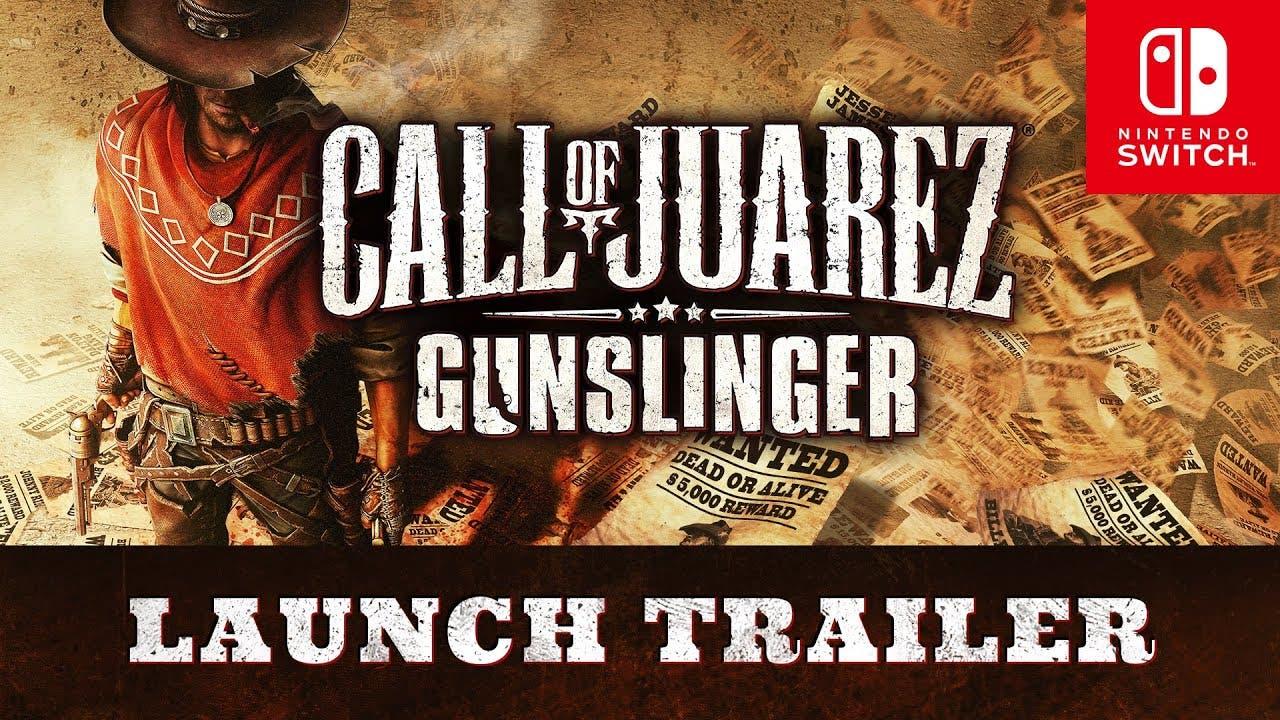 call of juarez gunslinger is now
