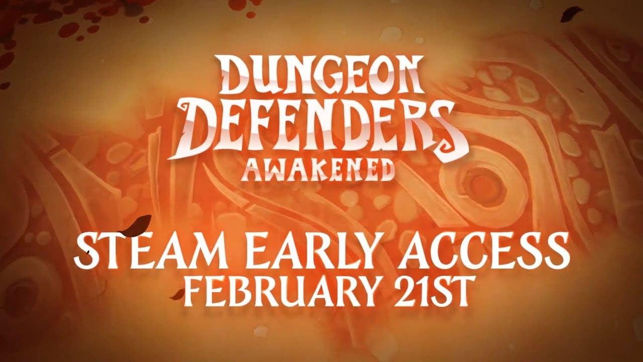 dungeon defenders returns with d