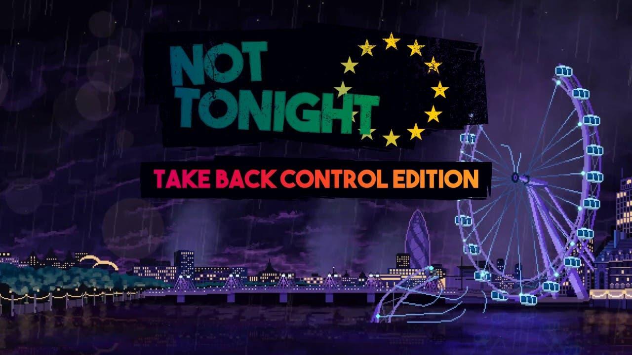 not tonight take back control ed