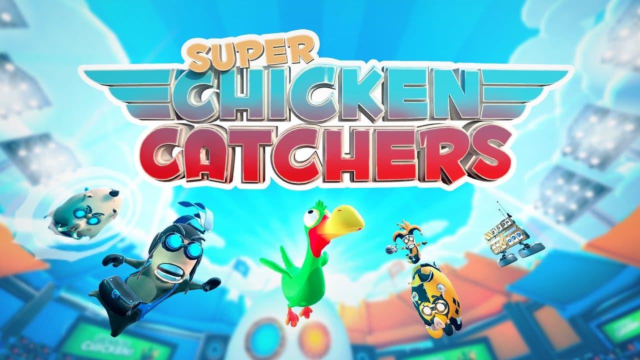 super chicken catchers leaving s