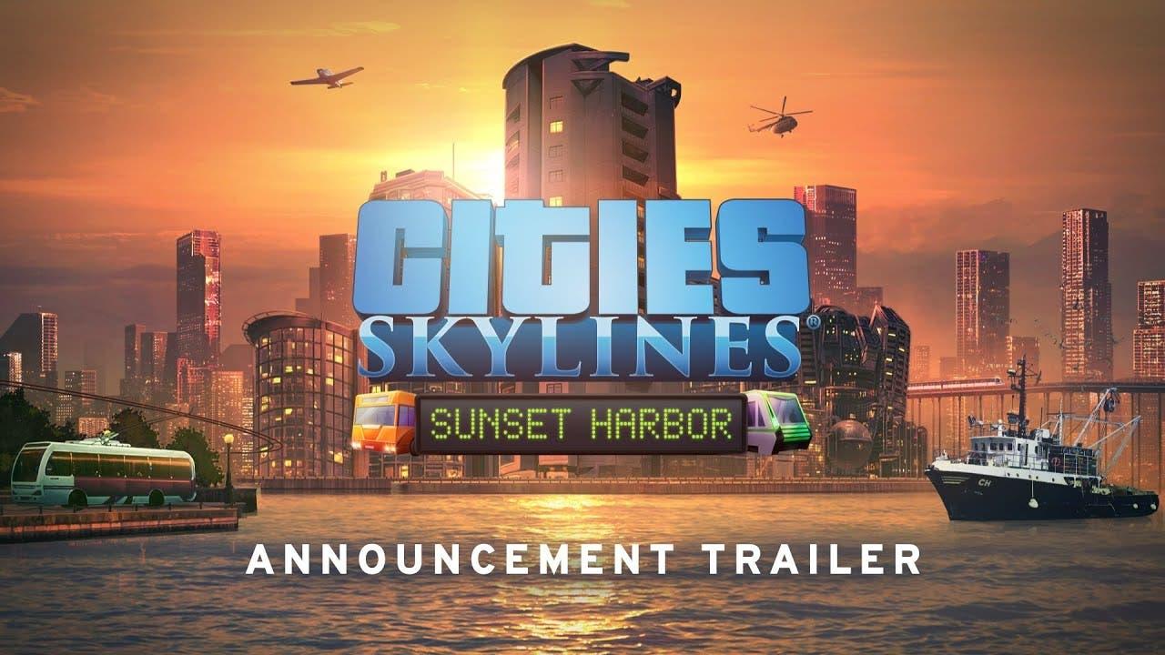 cities skylines sunset harbor ex