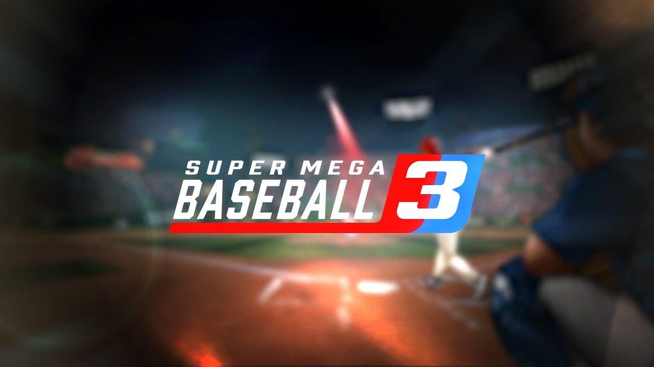 super mega baseball 3 announced