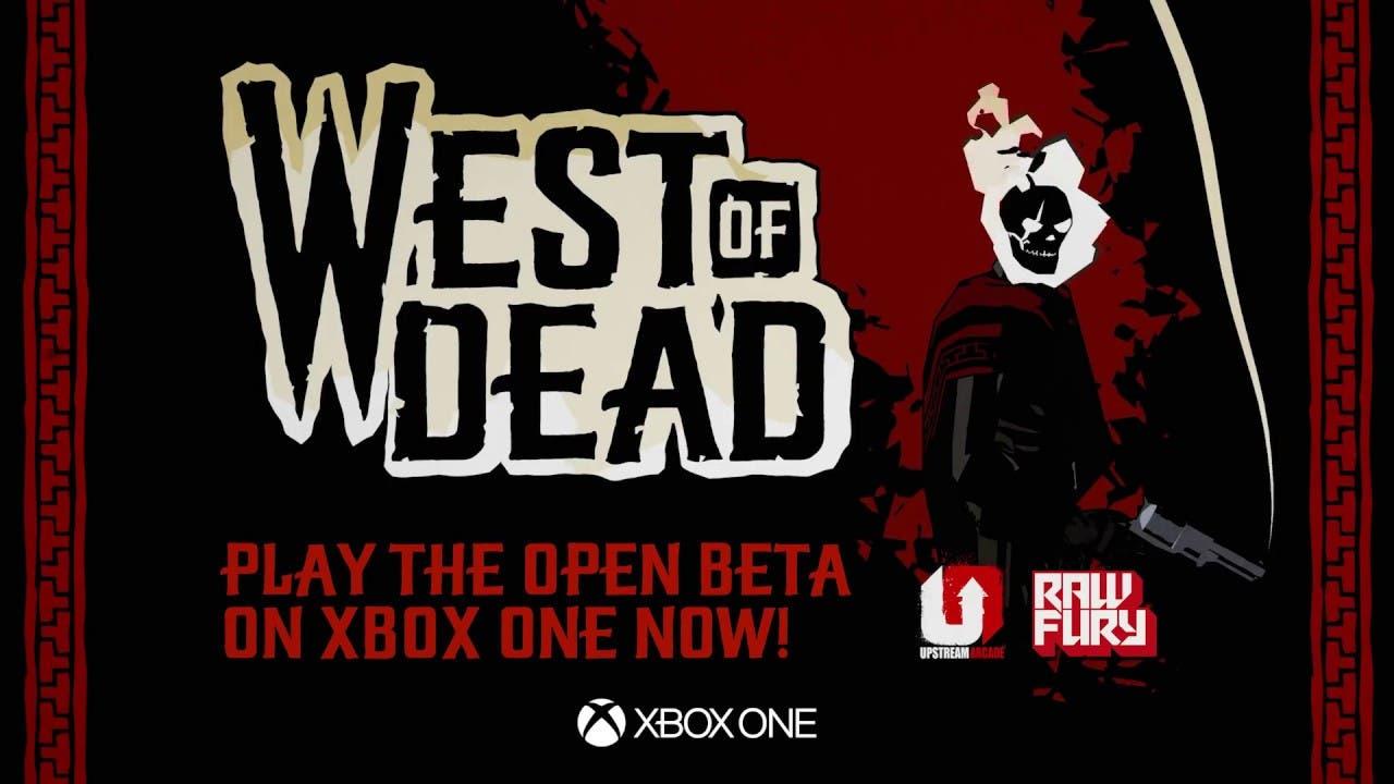 west of dead begins open beta on