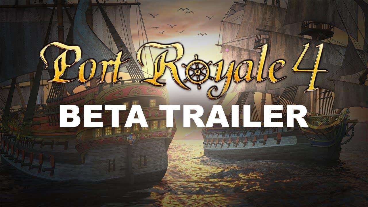 port royale 4 closed beta begins