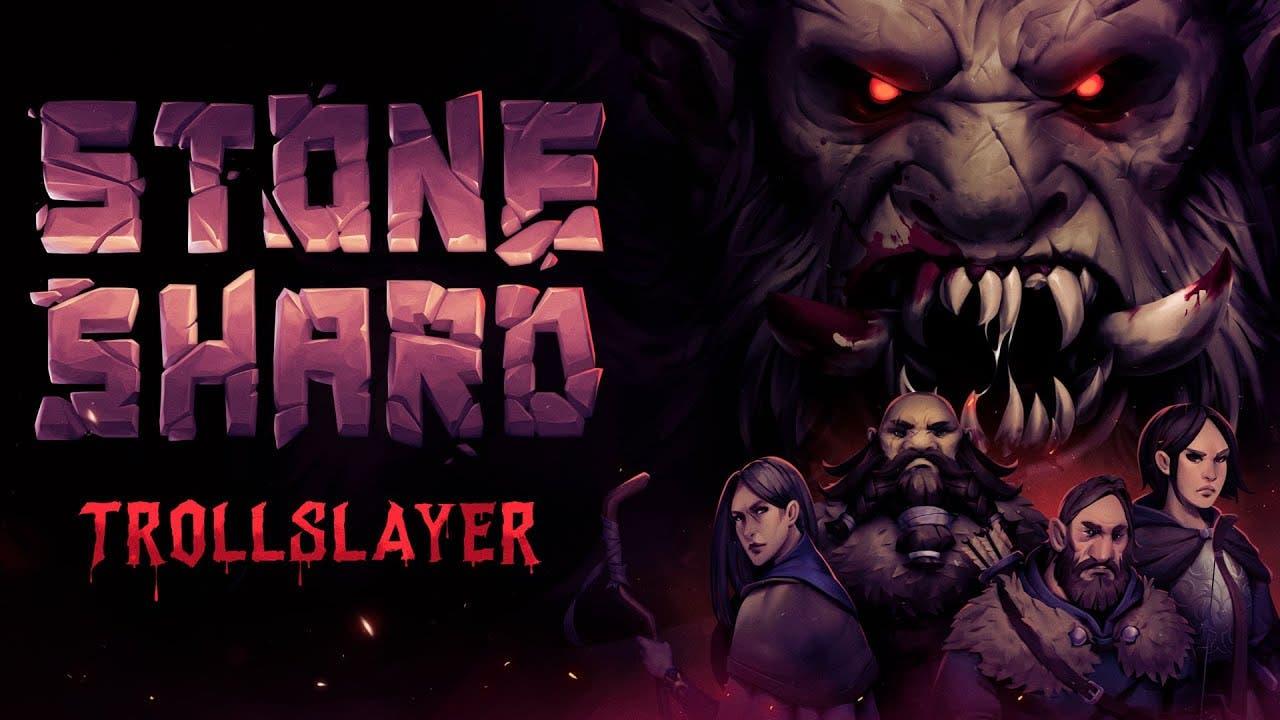 stoneshards trollslayer update a